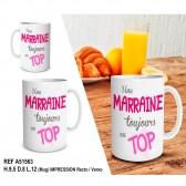 """Mug """" Une marraine toujours au top """""""
