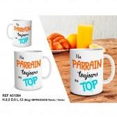 """Mug """" Un parrain toujours au top """""""