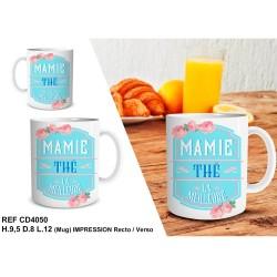 """Mug """" MAMIE THE LA MEILLEURE """""""